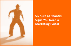 sure as shootin you need a marketing portal